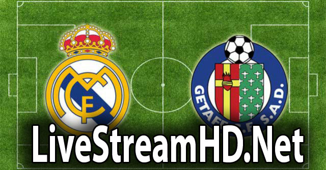 Live Stream Real Madrid Vs Getafe: Real Madrid Vs Getafe CF