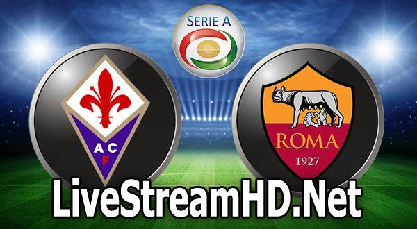 Fiorentina vs AS Roma – Live Stream HD